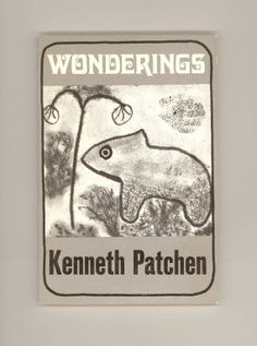 """Kenneth Patchen """"Wonderings"""" - Visual Poetry A New Directions Paperbook (NDP320) 1971. First Paperback Edition. For sale by ProfessorBooknoodle, $24.50"""