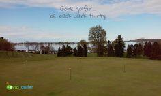 Gone golfin'... be back dark thirty. #livingthegreen #golf #golfer #golfcourse #golfing #golfchannel #pgatour #pga #lpga