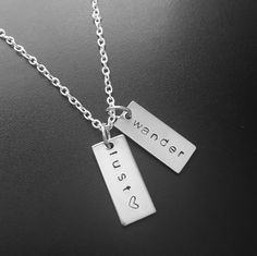 A personal favorite from my Etsy shop https://www.etsy.com/listing/202380946/hand-stamped-stainless-steel-wanderlust