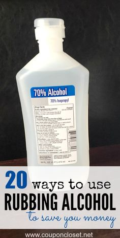 Rubbing alcohol is super cheap and has so many uses around the house!