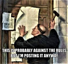 This is probably against the rules. Lutheran, Martin Luther