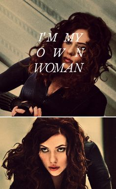 I'm my own woman - first, last - and always! #marvel