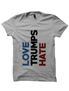 Hillary Clinton Shirt Love Trumps Hate Tshirt Hillary For President Ladies Tops Mens Tees 2016 Election Shirts Vote For Hillary Rally