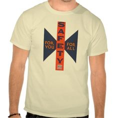 Vintage Safety For You T-shirts from zazzle.com  - $24.20 ****************************************************** Comfortable, casual and loose fitting, our heavyweight t-shirt will quickly become one of your favorites. Made from 6.0 oz, pre-shrunk 100% cotton, it wears well on anyone. We've double-needle stitched the bottom and sleeve hems for extra durability. Imported.