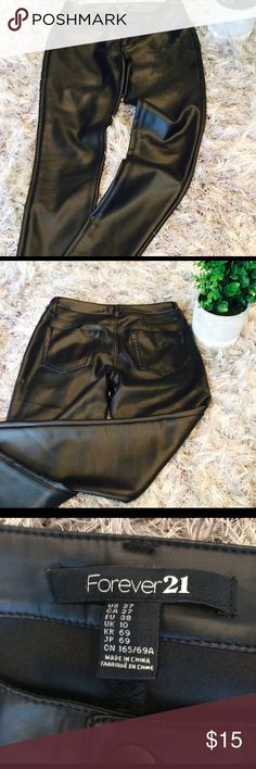 Faux black leather pants Awesome faux black leather pants. Tapered at ankle. Perfect for Fall/Winter 2017!  Worn once. F21 brand. Size 27 F21 Pants Skinny