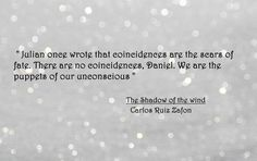 Carlos Ruiz Zafon - The Shadow of the wind - quote