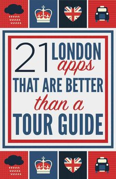 21 London Apps That Are Better Than A Tour Guide