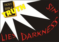 holy bible truths   Clip Art Image: Holy Bible = TRUTH (Stands Against Darkness, Lies, Sin ...