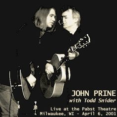 John Prine cover art for July 2001 John Prine and Todd Snider cover art for the Pabst Theater in Milwaukee Wi - front Todd Snider, Tune Music, John Prine, July 28, Hunter S, Music Stuff, Milwaukee, Cover Art, Musicians