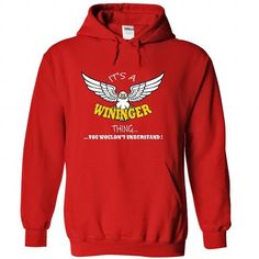 cool WININGER Shirts It's WININGER Thing Shirts Sweatshirts | Sunfrog Shirt Coupon Code