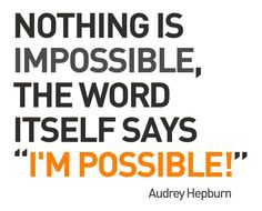 Everything is Possible for You, Happy Ladies!