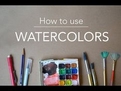 How to use Watercolors! - YouTube