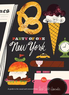 Travel Guide Map - Party of One: New York Food Illustrations, Illustration Art, Russ And Daughters, New York Travel Guide, Pinterest Instagram, Litho Print, Web Design, Retro Design, Paper Ship