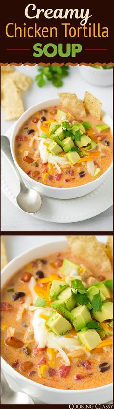 Creamy Chicken Tortilla Soup {GF} - Cooking Classy