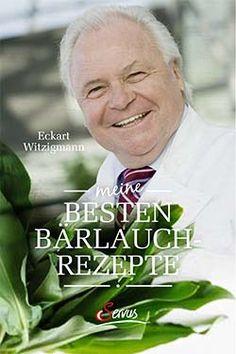 https://www.falstaff.at/nd/best-of-baerlauch-mit-eckart-witzigmann/