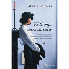 Menuda vida ésta...: El tiempo entre costuras, de María Dueñas