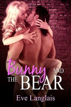Bunny And The Bear (Furry United Coalition) by Eve Langlais, http://www.amazon.com/gp/product/B005GXN4ZY/ref=cm_sw_r_pi_alp_xQKcqb0K873SS