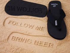 Follow Me Bring Beer Sand Imprint Sandals by SandImprintSandals