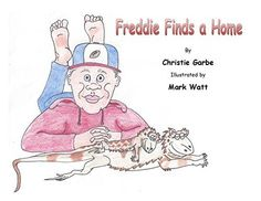 Freddie Finds a Home: The tale of a little bearded dragon with BIG dreams! (Learn as you go! Book 1) by Christie Garbe, http://www.amazon.com/dp/B00PPQKBUS/ref=cm_sw_r_pi_dp_bIdTub1WS7FK6