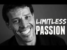 Tony Robbins - LIMITLESS PASSION (Inspirational Video) - YouTube