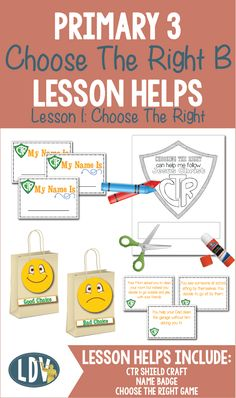Primary 3: CTR B lesson helps. All new for 2017 LESSON 1: CHOOSE THE RIGHT #2017primary #lessonhelps #ldsprimary