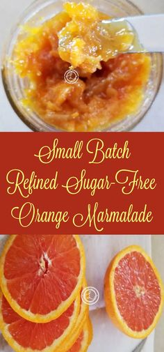 Refined Sugar-Free Orange Marmalade from scratch homemade recipe. Made with monk fruit sweetener as the sugar element. Small batch makes one jar. Sugar Free Fruits, Sugar Free Jam, Sugar Free Sweets, Sugar Free Recipes, Jam Recipes, Flour Recipes, Canning Recipes, Drink Recipes, Sugar Free Marmalade Recipe