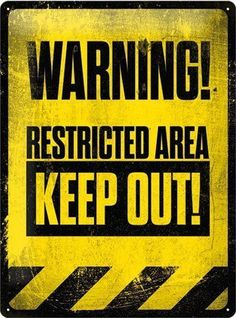 Restricted Area Keep Out! XL Metal Plaque Sign - 30 x / x - Imma hanging this on the outside of my cushion/pillow fort. App Design, Sign Design, Vintage Tin Signs, Vintage Labels, Keep Out Signs, Nostalgic Art, Shirt Print Design, Wall Drawing, Logo Sign