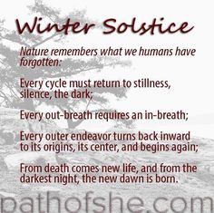 Celebrate winter solstice today with stillness, with going inward. It's time to celebrate this new beginning with letting go of your attachments that no longer serve you and releasing any negativity you hold onto. Winter Solstice Quotes, Winter Solstice Traditions, Happy Winter Solstice, Summer Solstice, Winter Solstice Meaning, Christmas Traditions, Winter Solstice Rituals, Winter Looks, Pagan Yule