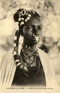"Vintage postcard: ""Coiffure de jeune femme de Say"", Niger, circa 1910 African Tribes, African Diaspora, African Women, We Are The World, People Of The World, African Culture, African History, Population Du Monde, Skin Girl"