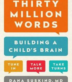 Thirty Million Words: Building A Child'S Brain PDF
