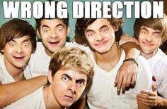 Wrong Direction. Aaaaahhhh Bean.