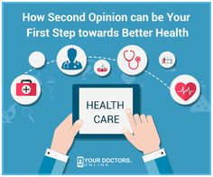 How a #Second #Opinion is Your First Step Towards Better #Health