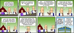Dilbert... The meaning of life!