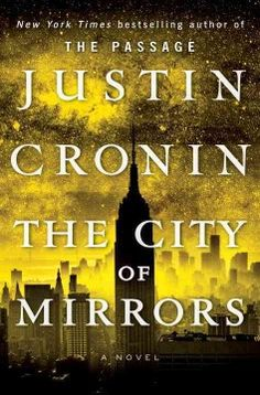 The city of mirrors by Justin Cronin. The third and final installment in the Passage trilogy. With The Twelve destroyed, many wonder if the threat to humankind also has vanished. But then a terrifying threat shudders the gates of the colony...