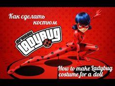 Как сделать костюм ЛедиБаг для куклы / How to make costume miraculous LadyBug DIY tutorial - YouTube