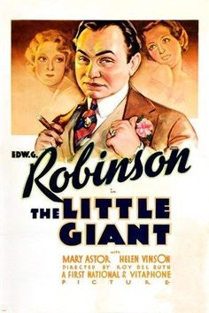 the little giant VINTAGE movie poster EDWARD G. ROBINSON mary astor 24X36