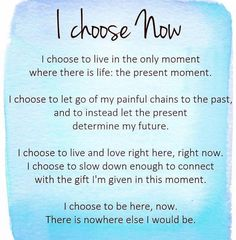 """mantra for 2017 is to """"be here now""""! Be more present with my mind, body, family, friends, work & play! Too many moments are flying by and I don't want to miss all these beautiful experiences! Positive Affirmations Quotes, Morning Affirmations, Affirmation Quotes, Positive Quotes, Gratitude Quotes, Positive Messages, Now Quotes, Quotes To Live By, Life Quotes"""