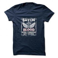 Awesome BAYON Tshirt blood runs though my veins Check more at http://artnameshirt.com/all/bayon-tshirt-blood-runs-though-my-veins.html