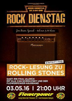 Dienstag, 03.05.16 - http://flowerpower.news/leipzig/Termine/rock-lesung-zu-the-rolling-stones-gast-rik-paul-ullrich