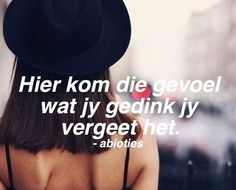 Afrikaans Afrikaanse Quotes, Letter I, Sarcasm, Qoutes, Friendship, Exercise, Feelings, My Favorite Things, Sayings