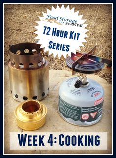Build your 72 hour emergency kit one week at a time! This week we cover different stove options for cooking food or boiling water. What do you use?