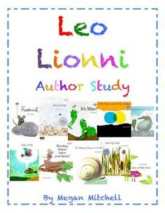 This author study unit includes 3-4 activities for each of the books on the cover. YAy....finally some good Leo Lionni stuff, his stories are so sweet.