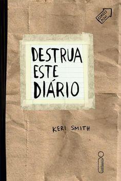 Destrua este diário (Keri Smith) - 06/12/2013