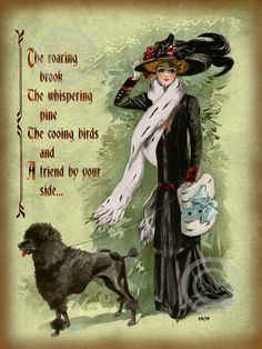 Victorian Lady with Poodle Dog Motto Print, Friend by your side Quote, Vintage Fashion, Frameable Decor, giclee fine art print, 12x16, 1909