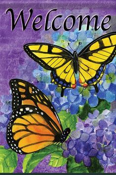 Royal Wings Garden Flag from Just for Fun Flags. A monarchs welcome garden flag from Flagtrends by Carson by artist Sue Zipkin. * Image: Appears the same on both sides * Text: Reads correctly on both sides * Design