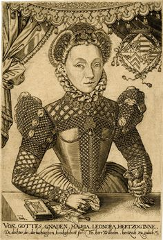 Portrait of Maria Eleonora of Cleves, half length, wearing ruff, holding gloves and handkerchief over a table on which there is a book; coat of arms at upper right. 1572 Engraving