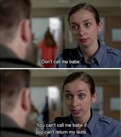 """Officer Fischer on the official rules of calling someone a babe:   The 25 Greatest Lines From """"Orange Is The New Black"""" Season 2"""