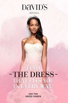 Shopping for THE wedding dress? You deserve a gown that's perfect for you. With thousands of styles and unlimited ways to personalize your look, David's Bridal has dream dresses to match every style, size, and budget. It all starts with your first appointment. Book now and let us help bring your vision of love to life.