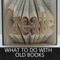 what to do with old books: Rustic Crafts & Chic Decor