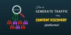 Drive traffic using content discovery platforms  Read about it: http://dkspeaks.com/content-discovery-platforms/?utm_content=buffer4edad&utm_medium=social&utm_source=pinterest.com&utm_campaign=buffer #dkspeaks #blogging